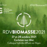 Rendez-vous Biomasse 2021 – Colloque sur la biomasse forestière et ses utilisations – Réservez votre place!